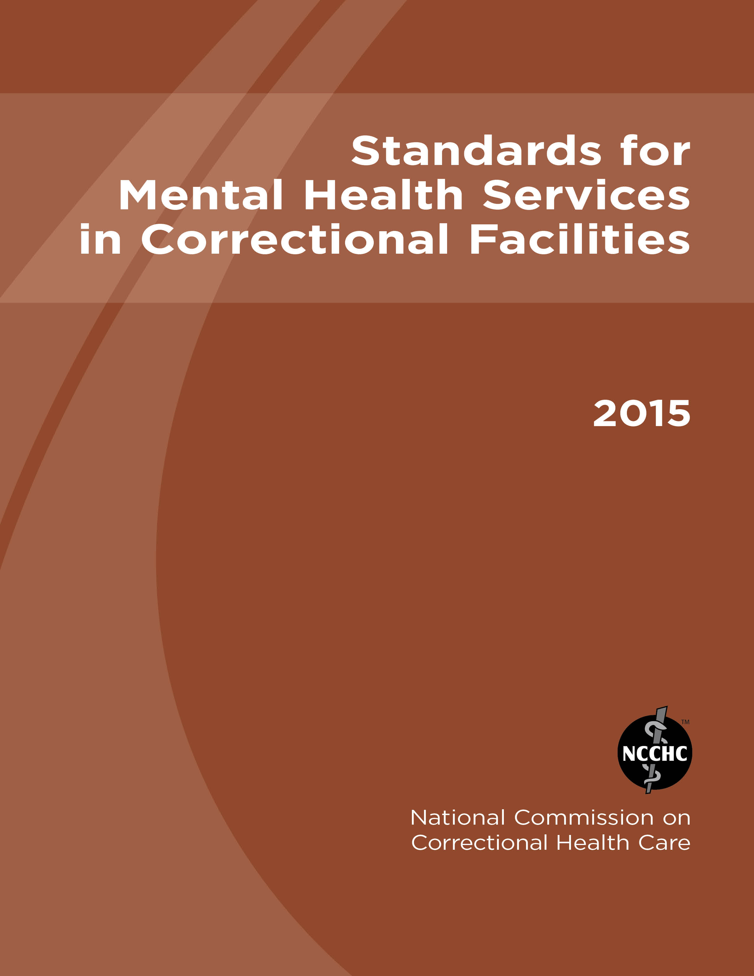 Standards for Mental Health Services in Correctional Facilities (2015)